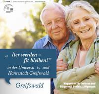 """""""Älter werden – fit bleiben!"""" in der Universitäts- und Hansestadt Greifswald (Auflage 3)"""