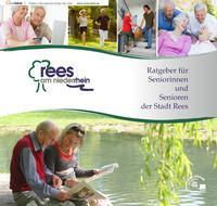 Ratgeber für Seniorinnen und Senioren der Stadt Rees (Auflage 3)