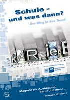 ARCHIVIERT Schule und was dann? - Der Weg in den Beruf - Hamburg 2016/2017 (Auflage 4)