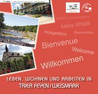 ARCHIVIERT Leben, Wohnen und Arbeiten in Trier - Feyen - Weismark (Auflage 2)