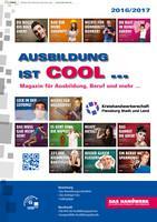 AUSBILDUNG IST COOL ... Magazin für Ausbildung, Beruf und mehr … 2016/2017  Flensburg (Auflage 3)