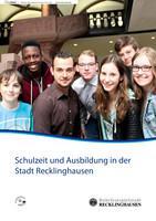 ARCHIVIERT Schulzeit und Ausbildung in der Stadt Recklinghausen (Auflage 4)
