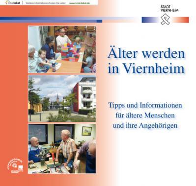 Älter werden in Viernheim (Auflage 3)
