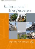 Sanieren und Energiesparen Ratgeber für die Stadt Mayen