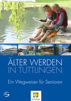 ARCHIVIERT ÄLTER WERDEN IN TUTTLINGEN (Auflage 1)