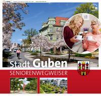 Stadt Guben SENIORENWEGWEISER (Auflage 1)