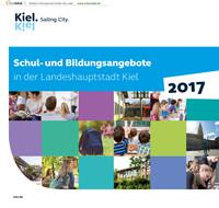 ARCHIVIERT Schul-und Bildungsangebote in der Landeshauptstadt Kiel 2017 (Auflage 23)