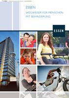 WEGWEISER FÜR MENSCHEN MIT BEHINDERUNG  Stadt Essen (Auflage 1)