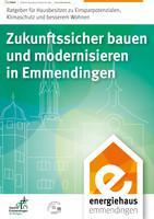 Zukunftssicher bauen und modernisieren in Emmendingen (Auflage 2)