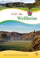 Wir in Wellheim Bürgerinformationsbroschüre (Auflage 2)