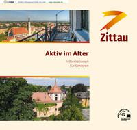 Aktiv im Alter Informationen für Senioren in Zittau (Auflage 5)