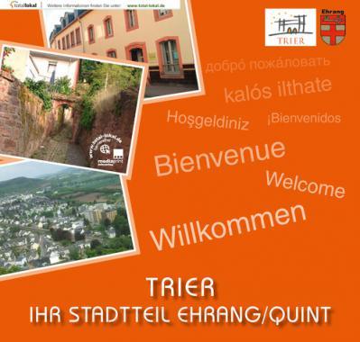 Informationsbroschüre Trier - Stadtteil Ehrang/Quint (Auflage 3)