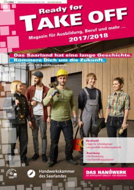 Ready für TAKE OFF 2017/2018, Handwerkskammer des Saarlandes (Auflage 03)