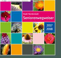 ARCHIVIERT Seniorenwegweiser 2017/2018 Stadt Norderstedt (Auflage 10)