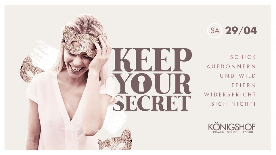 Dein Samstag  KEEP YOUR SECRET
