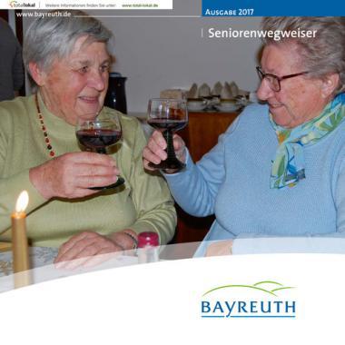Seniorenwegweiser für Bayreuth (Auflage 3)