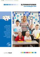 Elternratgeber zum Schulbeginn 2018 Landkreis Kassel (Auflage 13)