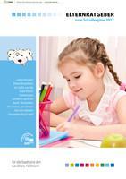 Elternratgeber zum Schulbeginn 2017 Landkreis Heilbronn (Auflage 10)