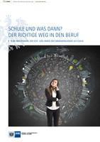 ARCHIVIERT Schule und was dann? Der richtige Weg in den Beruf 2017/2018 - Frankfurt am Main (Auflage 23)