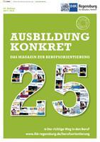 ARCHIVIERT Ausbildung konkret - Das Magazin zur Berufsorientierung 2017/2018 (Auflage 25)