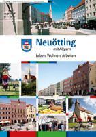 ARCHIVIERT Neuötting - Leben, Wohnen, Arbeiten (Auflage 2)