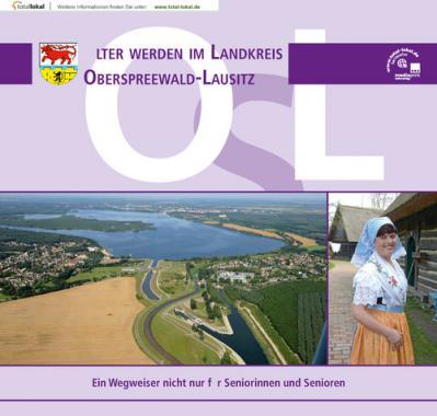 Älter werden im Landkreis Oberspreewald-Lausitz (Auflage 6)