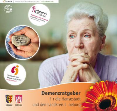 Demenzratgeber für die Hansestadt und den Landkreis Lüneburg (Auflage 1)