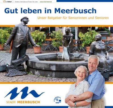 Unser Ratgeber für Seniorinnen und Senioren Stadt Meerbusch (Auflage 5)