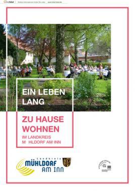 Ein Leben lang zu Hause wohnen im Landkreis Mühldorf am Inn (Auflage 1)