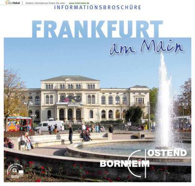 Informationsbroschüre Frankfurt am Main Bornheim Ostend (Auflage 2)