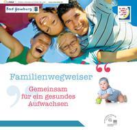 Familienwegweiser der Stadt Bad Homburg v.d. Höhe (Auflage 2)