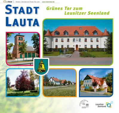 Stadt Lauta grünes Tor zum Lausitzer Seenland (Auflage 5)