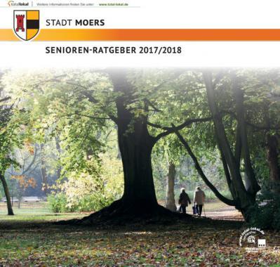 Stadt Moers Senioren-Ratgeber 2017/2018 (Auflage 9)