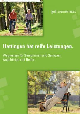 Wegweiser für Seniorinnen und Senioren Stadt Hattingen (Auflage 5)
