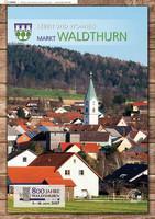 Leben und Wohnen Markt Waldthurn (Auflage 1)