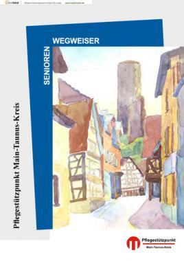 Seniorenwegweiser für den Main-Taunus-Kreis (Auflage 5)
