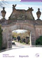 Ratgeber für den Trauerfall für Bayreuth (Auflage 4)