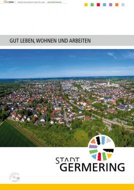Gut leben, wohnen und arbeiten in Germering (Auflage 3)