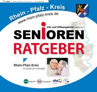 Seniorenratgeber für den Rhein-Pfalz-Kreis (Auflage 1)