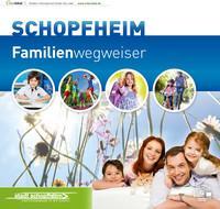 Familienwegweiser der Stadt Schopfheim (Auflage 2)