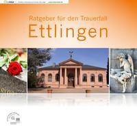 Ratgeber für den Trauerfall in Ettlingen (Auflage 2)