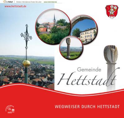 Wegweiser durch Hettstadt (Auflage 4)