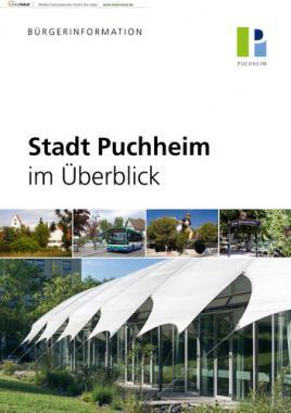 Stadt Puchheim im Überblick Informationsbroschüre (Auflage 4)