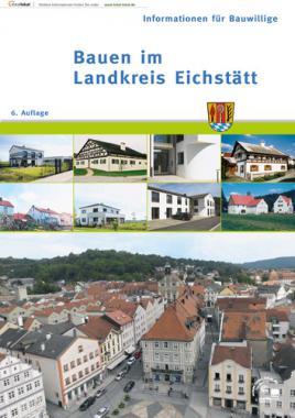 Bauen im Landkreis Eichstätt (Auflage 6)