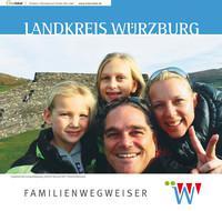 Familienwegweiser des Landkreises Würzburg (Auflage 3)