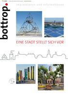 Bottrop - eine Stadt stellt sich vor (Auflage 6)