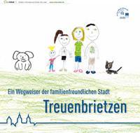 Ein Wegweiser der familienfreundlichen Stadt Treuenbrietzen (Auflage 1)