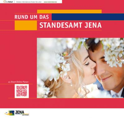 Rund um das Standesamt Jena (Auflage 5)