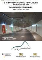 B 312 Ortsumgehung Reutlingen  Bauzeit 2009 bis 2017 Scheibengipfeltunnel 2012 bis 2017 (Auflage 1)
