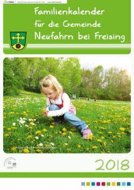 Familienkalender für die Gemeinde Neufahrn bei Freising 2018 (Auflage 5)
